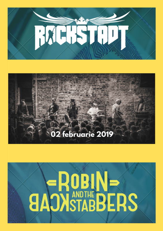 Rockstadt, 2 februarie 2019, Robin and the Backstabbers vor concerta la Brasov