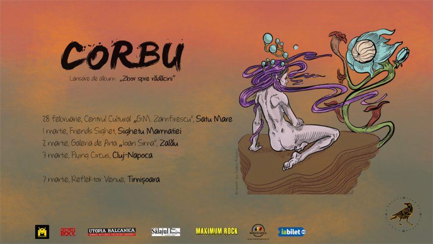"""28 februarie – 9 martie:CORBU, turneul de lansare al primului lor album """"Zbor spre Radacini"""""""
