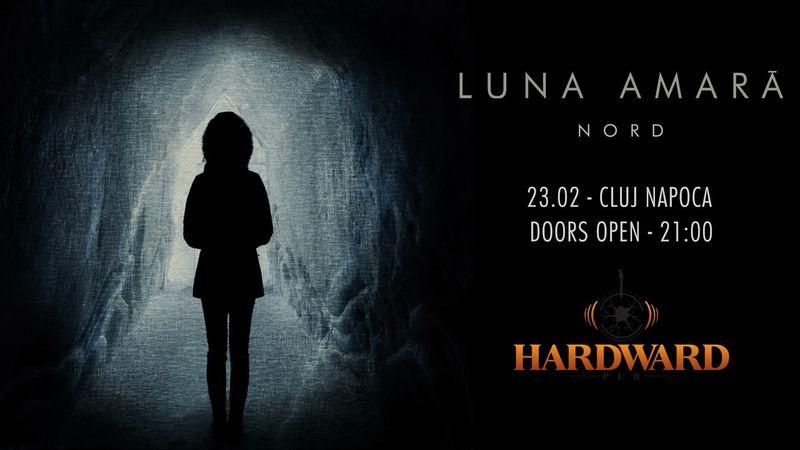 "Luna Amara – lansare vinil ""Nord"", 23 februarie la Hardward Pub Cluj Napoca"