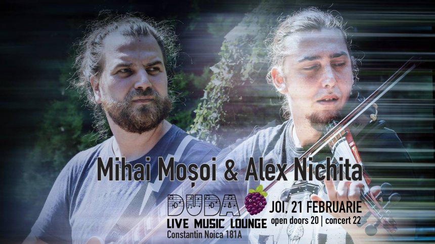 Mihai Mosoi & Alex Nichita - 21 Februarie 2019 - DuDa Live Music Lounge - Bucuresti