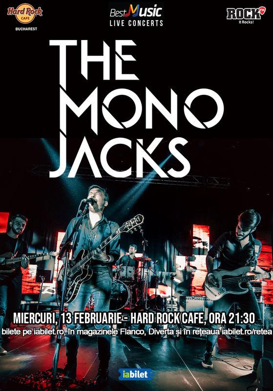 13 februarie 2019, The Mono Jacks, Hard Rock Cafe