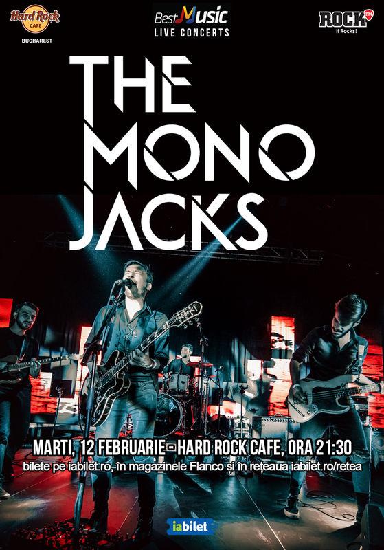 12 februarie 2019, The Mono Jacks, Hard Rock Cafe