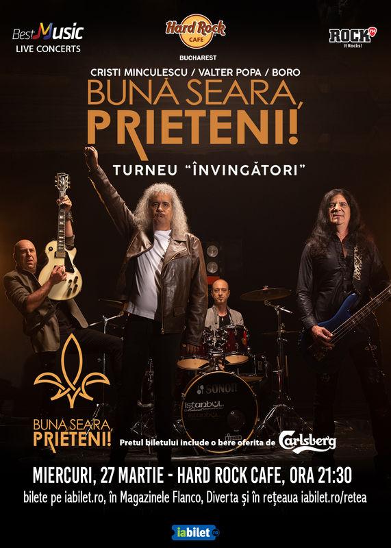 27 Martie, Concert Buna seara, Prieteni!, Hard Rock Cafe Bucuresti