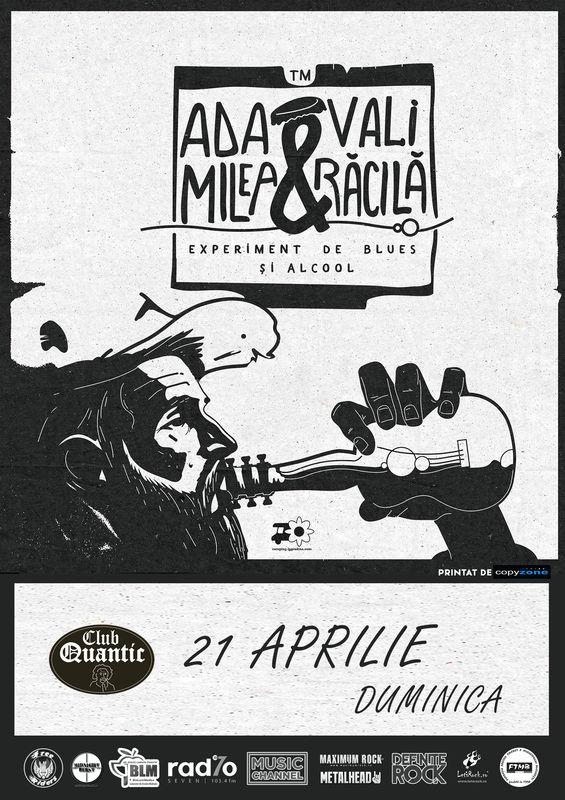 21 Aprilie, / Ada Milea și SirBlues Vali Răcilă / Experiment de BLUES și Alcool / Quantic, București