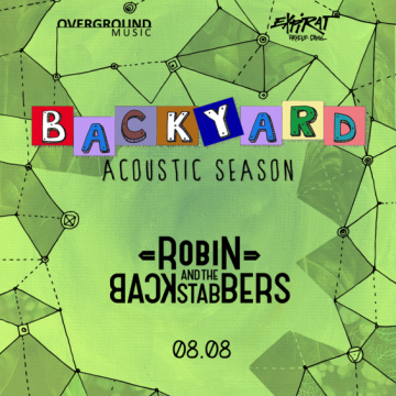 8 august Robin And The Backstabbers la Expirat