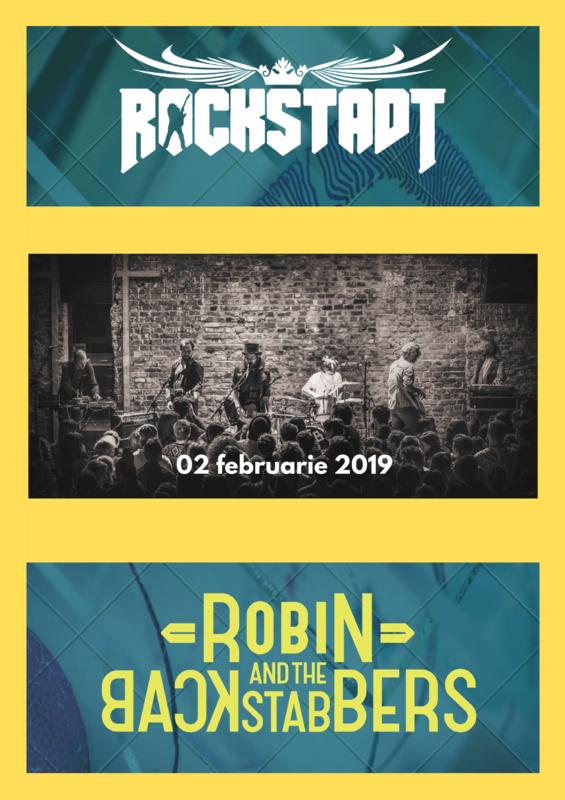 Rockstadt, 2 februarie 2019, Robin and the Backstabbers vor concerta la Brasov