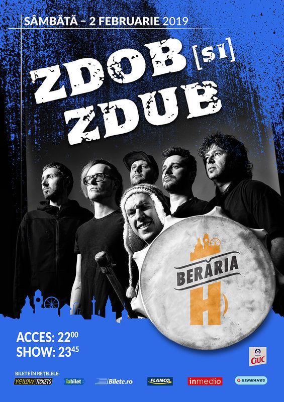 Zdob si Zdup, 2 februarie 2019, la Beraria H