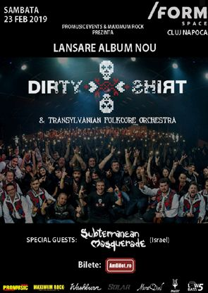 23 februarie, Dirty Shirt la Cluj-Napoca in /Form Space