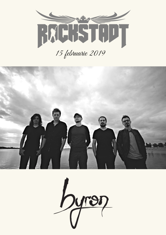 15 ianuarie, trupa Byron va concerta la Brasov in Rockstadt