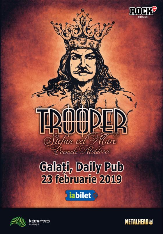 22 februarie la Daily Pub, formatia Trooper in fata publicului din Galati