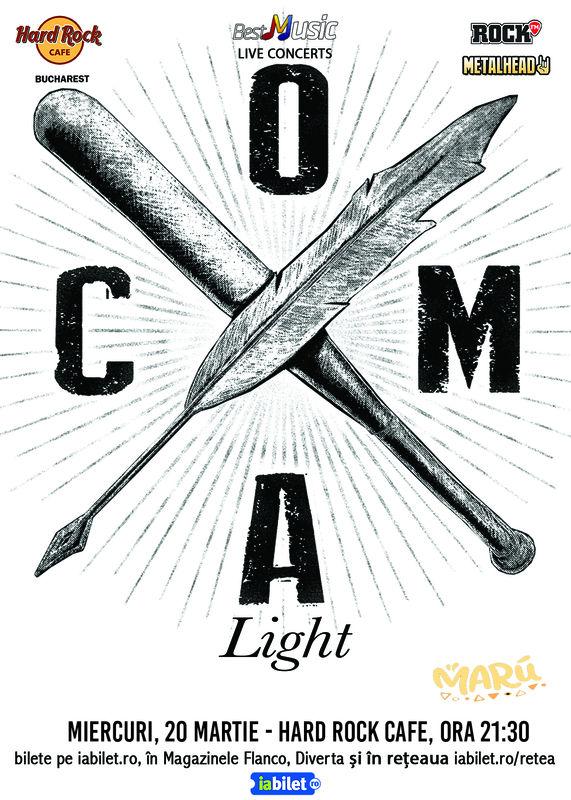 20 Martie, Concert Coma - Light/Acustic, Hard Rock Bucuresti