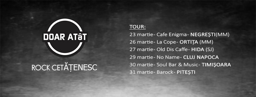 DOAR ATâT incepand cu 23 martie in Negresti, Otrita, Hida, Cluj Napoca, Timisoara si Pitesti