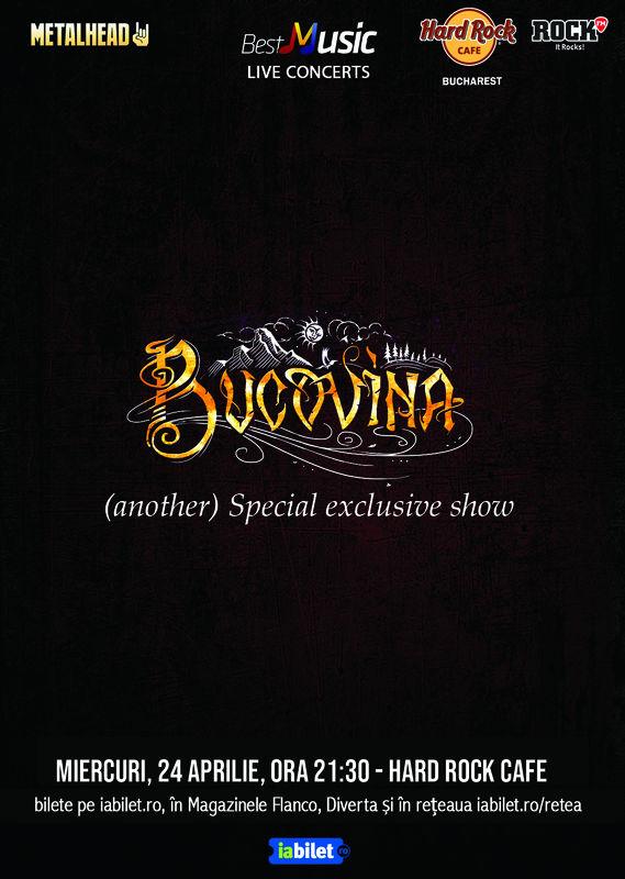 24 Aprilie, Concert Bucovina - special exclusive show Hard Rock Cafe, București