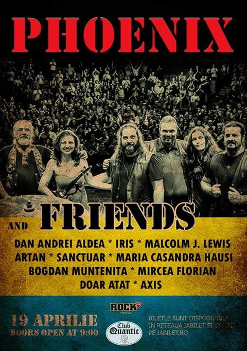 19 Aprilie, Phoenix & Friends in club Quantic, Bucuresti