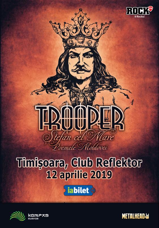 12 Aprilie, Trooper - Stefan Cel Mare - Poemele Moldovei, Timisoara