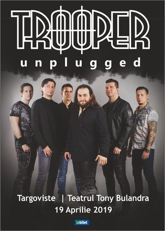 19 Aprilie, Trooper - Unplugged, Teatrul Tony Bulandra, Targoviste