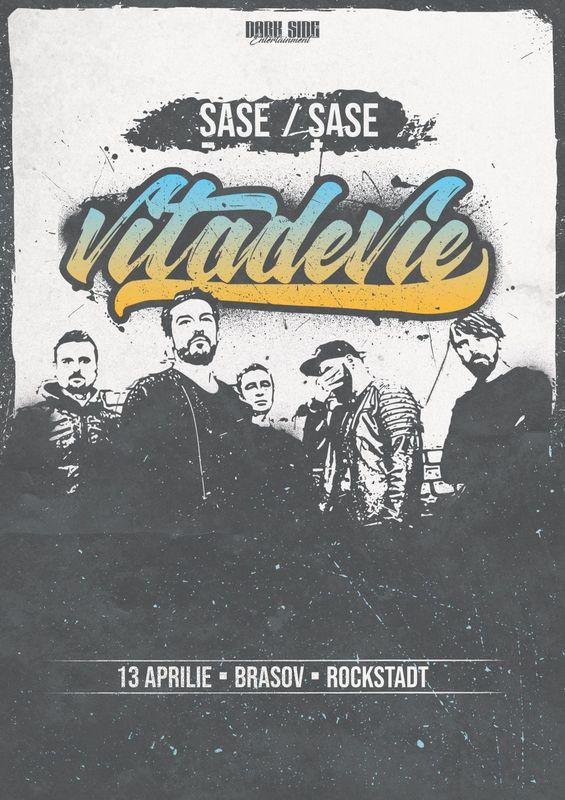13 Aprilie, Vița de Vie – ŞaseE / Şase tour, Rockstadt, Brasov
