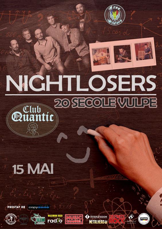 15 mai, Nightlosers la Quantic