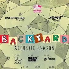 Bucuresti, Iunie - Septembrie 2019, Backyard Acoustic Season