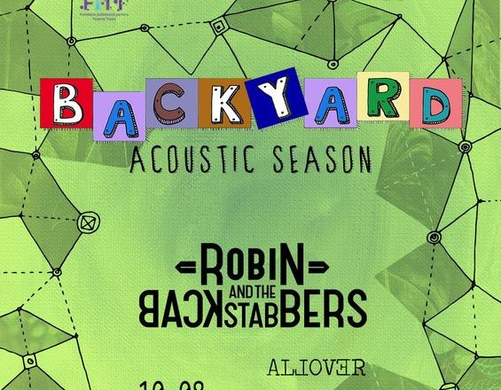 10 august, Timisoara, Robin and the Backstabbers & Allover