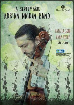 14 Septembrie, Adrian Naidin Band, Papa La Soni, Vama Veche